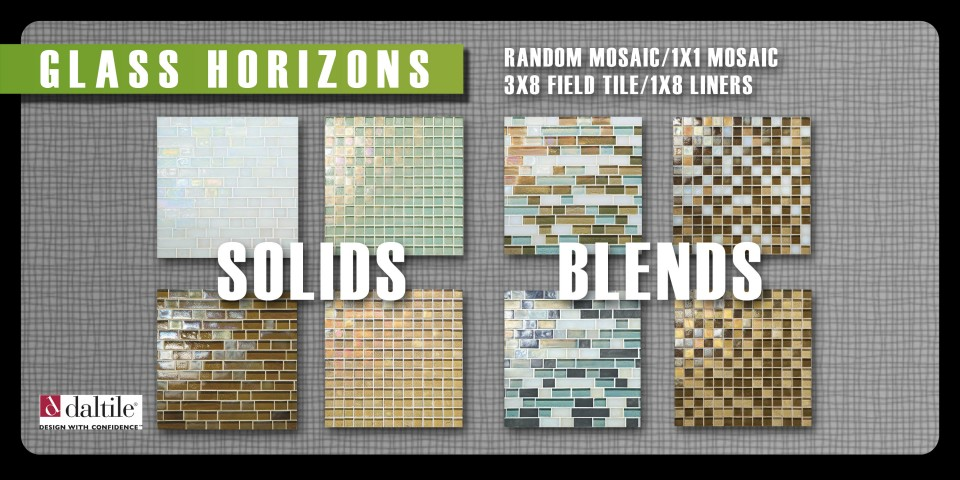 Glass horizons by daltile bring out your adverture side. Luxurious glass mosaics in multiple colors and sizes and available in blends or solids!